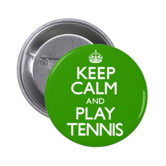 Keep Calm and Play Tennis (Carry On) Button