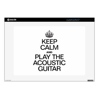 KEEP CALM AND PLAY THE ACOUSTIC GUITAR SKIN FOR LAPTOP