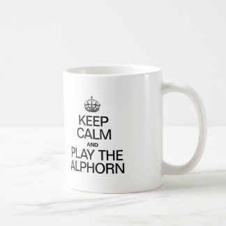 KEEP CALM AND PLAY THE ALPHORN COFFEE MUG