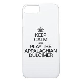 KEEP CALM AND PLAY THE APPALACHIAN DULCIMER iPhone 7 CASE