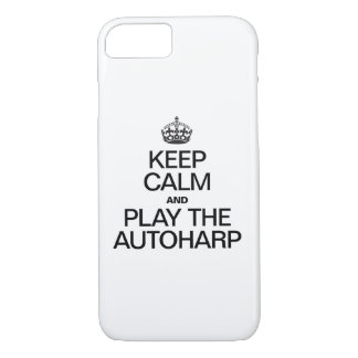 KEEP CALM AND PLAY THE AUTOHARP iPhone 8/7 CASE