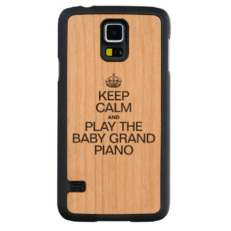 KEEP CALM AND PLAY THE BABY GRAND PIANO CARVED® CHERRY GALAXY S5 SLIM CASE
