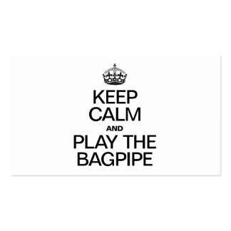 KEEP CALM AND PLAY THE BAGPIPE BUSINESS CARDS