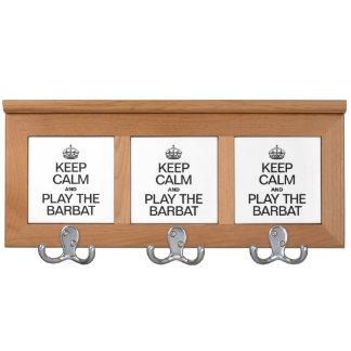 KEEP CALM AND PLAY THE BARBAT COAT RACKS