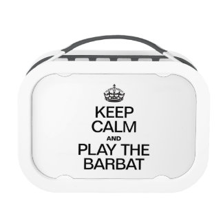 KEEP CALM AND PLAY THE BARBAT REPLACEMENT PLATE