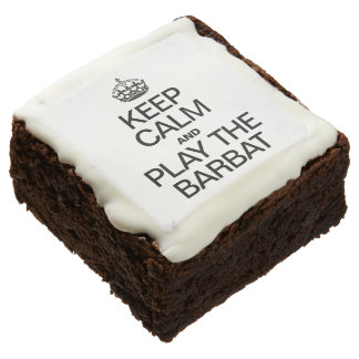 KEEP CALM AND PLAY THE BARBAT SQUARE BROWNIE