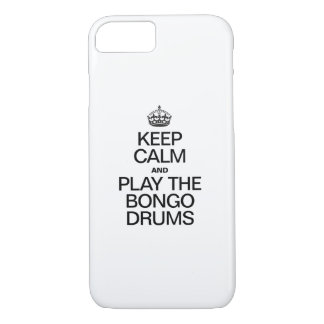 KEEP CALM AND PLAY THE BONGO DRUMS iPhone 8/7 CASE