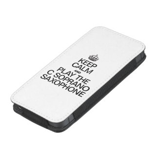 KEEP CALM AND PLAY THE C SOPRANO SAXOPHONE iPhone 5 POUCH