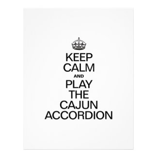 KEEP CALM AND PLAY THE CAJUN ACCORDION FULL COLOR FLYER