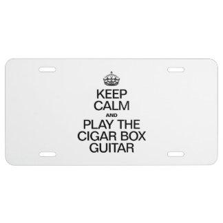 KEEP CALM AND PLAY THE CIGAR BOX GUITAR LICENSE PLATE