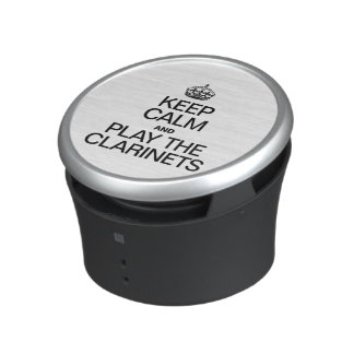 KEEP CALM AND PLAY THE CLARINETS SPEAKER