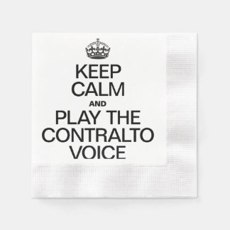 KEEP CALM AND PLAY THE CONTRALTO VOICE COINED COCKTAIL NAPKIN