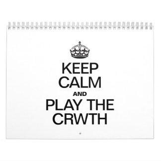 KEEP CALM AND PLAY THE CRWTH WALL CALENDAR