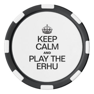 KEEP CALM AND PLAY THE ERHU POKER CHIPS SET