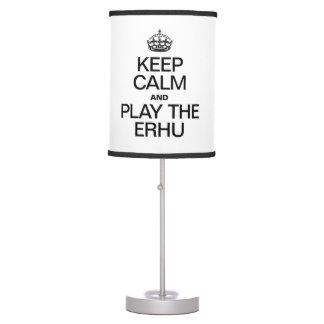 KEEP CALM AND PLAY THE ERHU TABLE LAMP