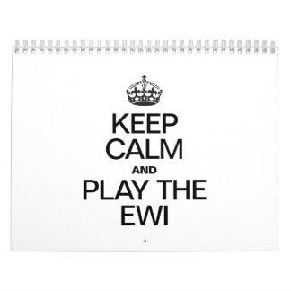 KEEP CALM AND PLAY THE EWI WALL CALENDARS