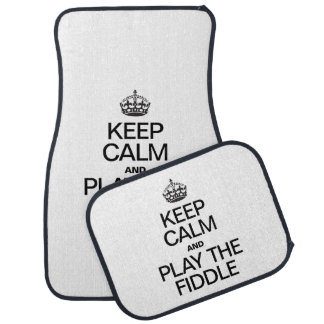KEEP CALM AND PLAY THE FIDDLE CAR MAT