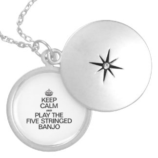 KEEP CALM AND PLAY THE FIVE STRINGED BANJO ROUND LOCKET NECKLACE
