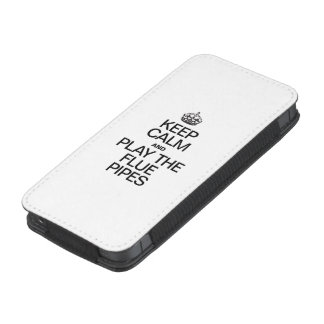 KEEP CALM AND PLAY THE FLUE PIPES iPhone 5 POUCH