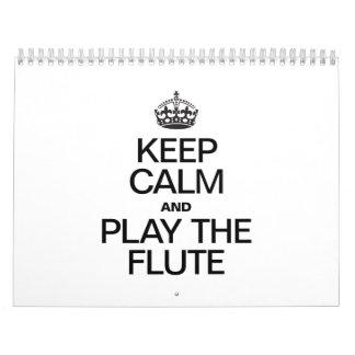KEEP CALM AND PLAY THE FLUTE WALL CALENDAR