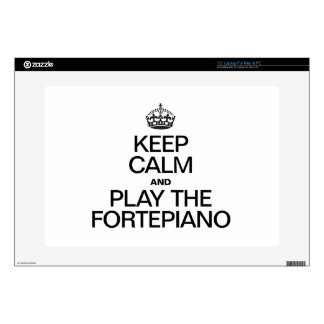 KEEP CALM AND PLAY THE FORTEPIANO LAPTOP SKINS