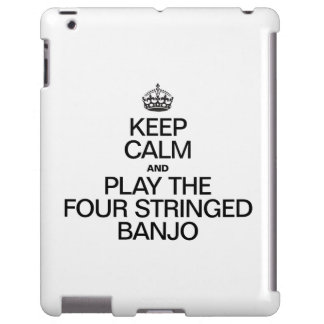 KEEP CALM AND PLAY THE FOUR STRINGED BANJO