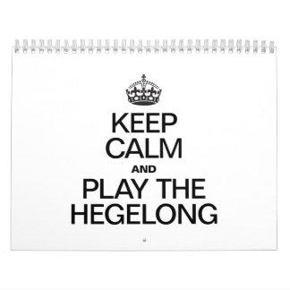 KEEP CALM AND PLAY THE HEGELONG WALL CALENDAR
