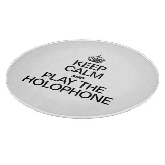 KEEP CALM AND PLAY THE HOLOPHONE CUTTING BOARDS