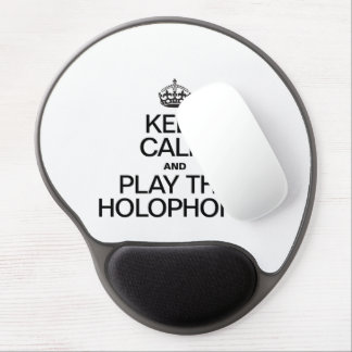 KEEP CALM AND PLAY THE HOLOPHONE GEL MOUSE PAD