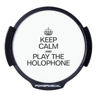 KEEP CALM AND PLAY THE HOLOPHONE LED WINDOW DECAL