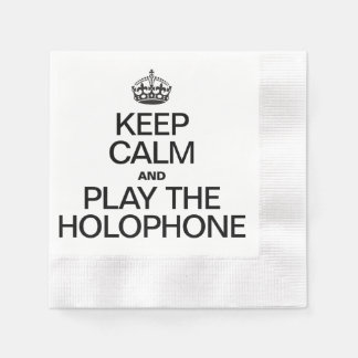 KEEP CALM AND PLAY THE HOLOPHONE DISPOSABLE NAPKIN
