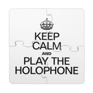 KEEP CALM AND PLAY THE HOLOPHONE PUZZLE COASTER