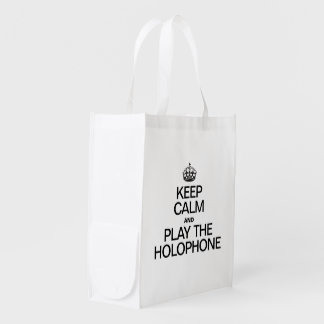 KEEP CALM AND PLAY THE HOLOPHONE GROCERY BAGS