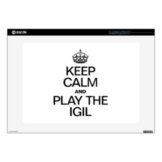 """KEEP CALM AND PLAY THE  IGIL DECAL FOR 15"""" LAPTOP"""