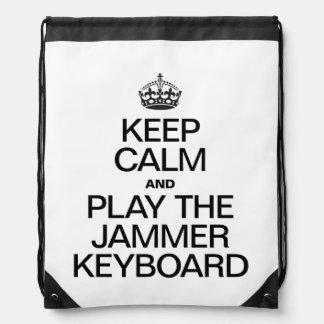 KEEP CALM AND PLAY THE JAMMER KEYBOARD DRAWSTRING BACKPACKS