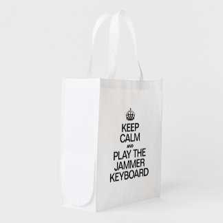 KEEP CALM AND PLAY THE JAMMER KEYBOARD REUSABLE GROCERY BAGS