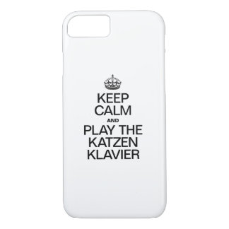 KEEP CALM AND PLAY THE KATZEN KLAVIER iPhone 7 CASE