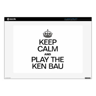 KEEP CALM AND PLAY THE KEN BAU LAPTOP DECAL