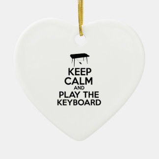 Keep Calm And Play The Keyboard Ceramic Ornament