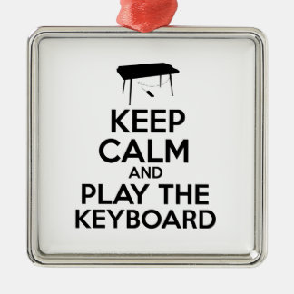 Keep Calm And Play The Keyboard Metal Ornament
