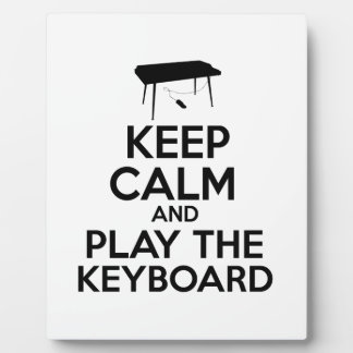 Keep Calm And Play The Keyboard Plaque