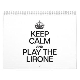 KEEP CALM AND PLAY THE LIRONE CALENDAR