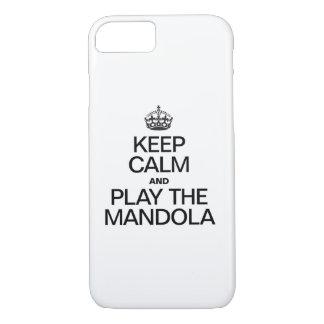 KEEP CALM AND PLAY THE MANDOLA iPhone 8/7 CASE