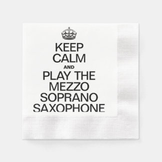 KEEP CALM AND PLAY THE MEZZO SOPRANO SAXOPHONE COINED COCKTAIL NAPKIN