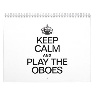 KEEP CALM AND PLAY THE OBOES CALENDAR