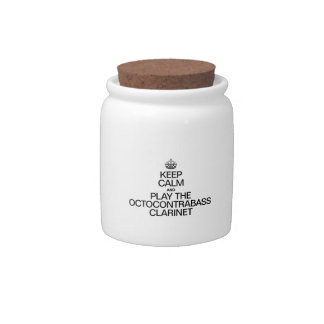 KEEP CALM AND PLAY THE OCTOCONTRABASS CLARINET CANDY JAR