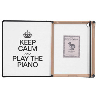 KEEP CALM AND PLAY THE PIANO iPad CASES