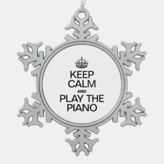 KEEP CALM AND PLAY THE PIANO SNOWFLAKE PEWTER CHRISTMAS ORNAMENT