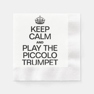 KEEP CALM AND PLAY THE PICCOLO TRUMPET COINED COCKTAIL NAPKIN