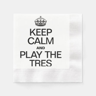 KEEP CALM AND PLAY THE PLAY THE TRES COINED COCKTAIL NAPKIN